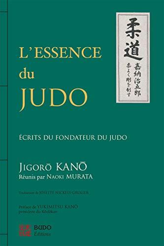 L'Essence du Judo: Kano, Jigoro