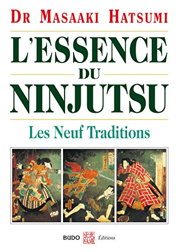 """l'essence du Ninjutsu ; les neuf traditions"" (2846172501) by Masaaki Hatsumi"
