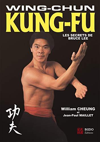 9782846172752: Wing-Chun Kung-Fu : Les secrets de Bruce Lee