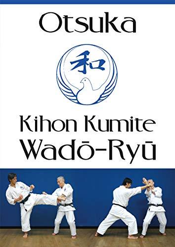 9782846172981: Kihon Kumite Wado-Ryu