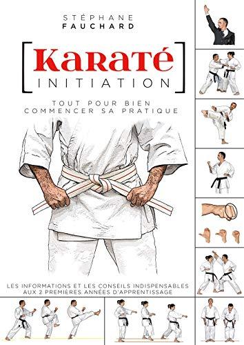 9782846173087: Karaté initiation