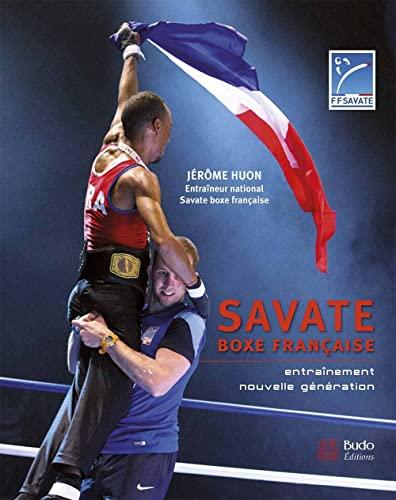 9782846173650: Savate, boxe française : Entraînement nouvelle génération