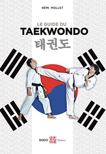 9782846173711: Le guide du taekwondo