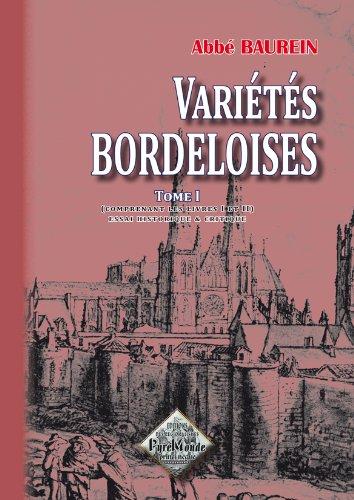9782846180764: Variétés bordeloises (tome 1)