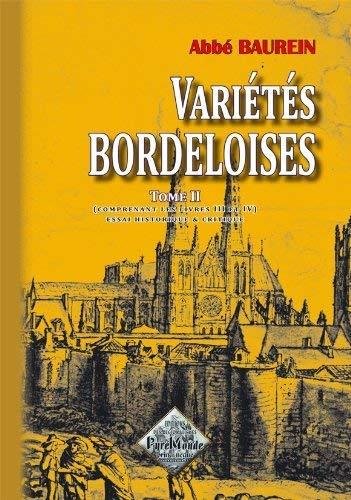 9782846180771: Variétés bordeloises (tome 2 comprenant les livres III et IV)