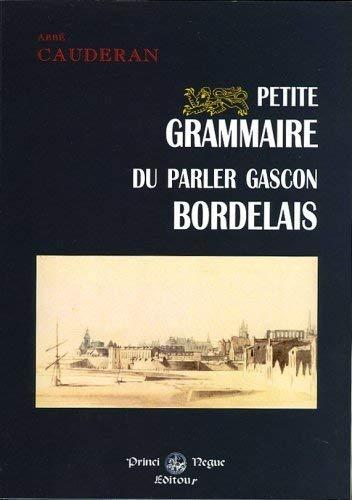 9782846181907: petite grammaire du parler gascon bordelais