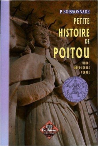 9782846182058: petite histoire de Poitou