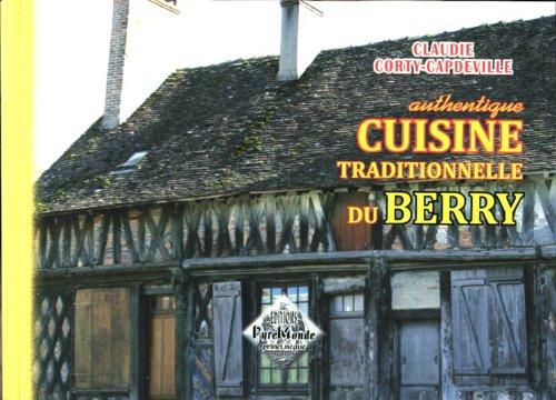 9782846184403: Authentique Cuisine Traditionnelle du Berry