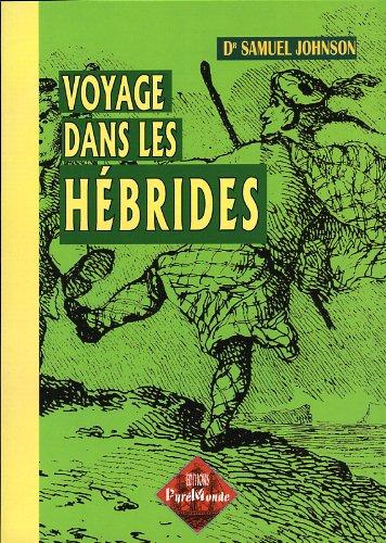 9782846185004: Voyage Dans les Hebrides