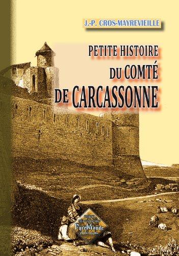 9782846185646: Petite histoire du Comté de Carcassonne