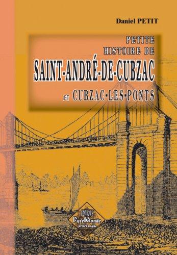 9782846185769: Petite Histoire de Saint-Andr�-de-Cubzac et Cubzac-les-Ponts