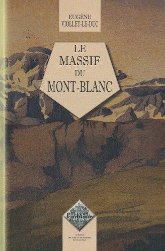 9782846186902: le massif du Mont-Blanc