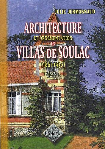 9782846187572: Architecture et ornementation des villas de Soulac