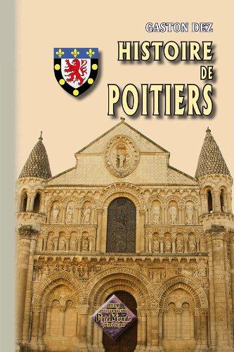 9782846187992: Histoire de Poitiers