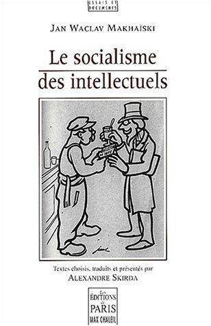 9782846210065: Le socialisme des intellectuels