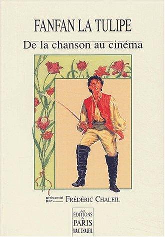 Fanfan la Tulipe : De la chanson: Frédéric Chaleil
