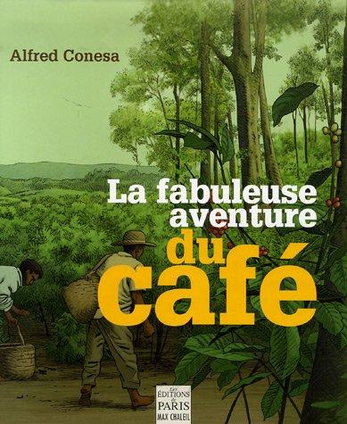 9782846210874: La fabuleuse aventure du café