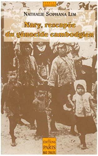 9782846210904: nary, rescapée du génocide cambodgien