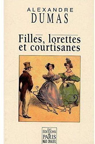 9782846211215: Filles, lorettes et courtisanes