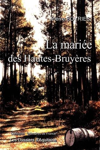 9782846220811: La mariée des Hautes-Bruyères