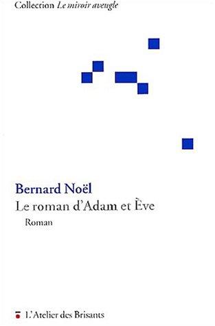 9782846230247: Le roman d'Adam et Eve