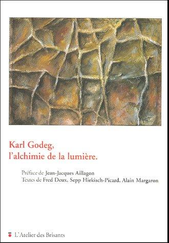 9782846230728: Karl Godeg, l'alchimie de la lumière
