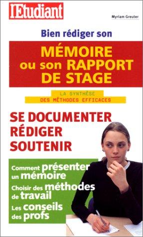 9782846240475: Bien rédiger son mémoire ou son rapport de stage : La Synthèse des méthodes efficaces, édition 2001