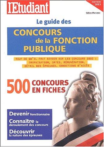 9782846242707: Le guide des concours de la fonction publique