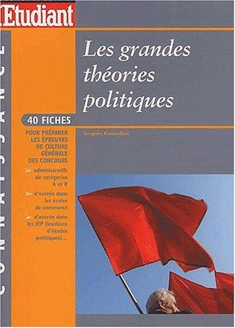 9782846242769: Les Grandes Th�ories politique