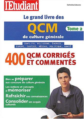 9782846243964: Le grand livre des QCM de culture générale : Tome 2