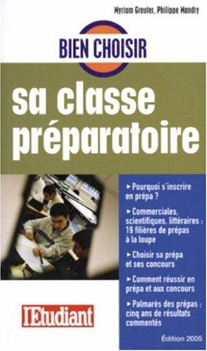 9782846244817: Bien choisir sa classe préparatoire