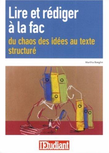 9782846245791: Lire et r�diger � la fac : Du chaos des id�es au texte structur�