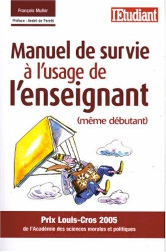 9782846245807: manuel de survie a l'usage de l'enseignant