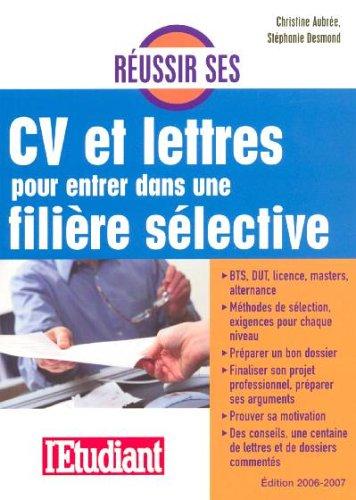 9782846246156: Réussir ses CV et lettres pour entrer dans une filière sélective