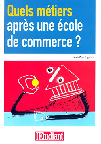9782846246255: Quels m�tiers apr�s une �cole de commerce ?