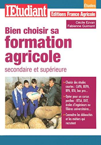 9782846247306: bien choisir sa formation agricole