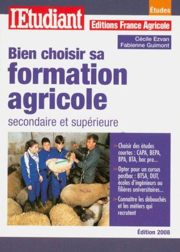 9782846248280: Bien choisir sa formation agricole secondaire et supérieure