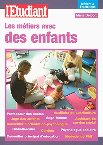 9782846248433: Les m�tiers avec des enfants