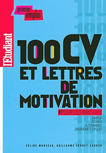 9782846248853: 100 CV ET LETTRES DE MOTIVATION POUR LES BAC+2/3