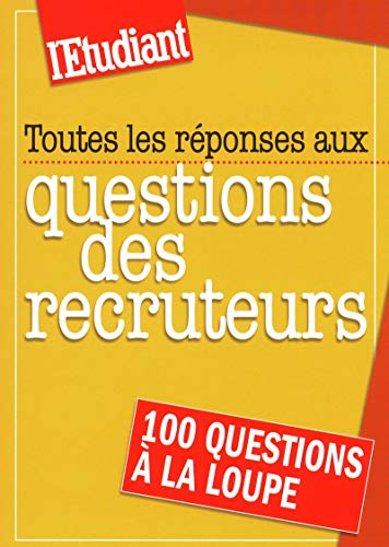 9782846249935: Toutes les réponses aux questions des recruteurs