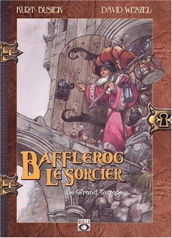 Bafflerog le sorcier t1: Wenzel-d+Busiek-K