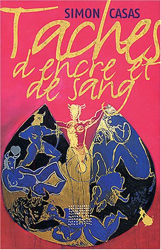 Taches d'encre et de sang [Paperback] [Aug: Simon Casas