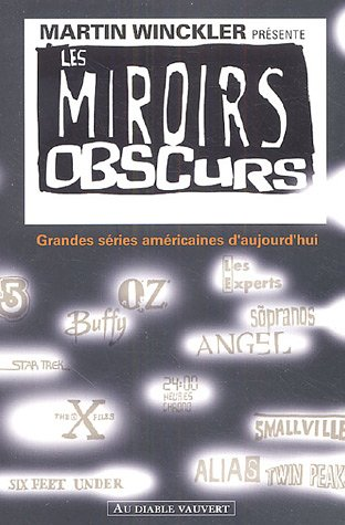 9782846260817: Les miroirs obscurs (French Edition)