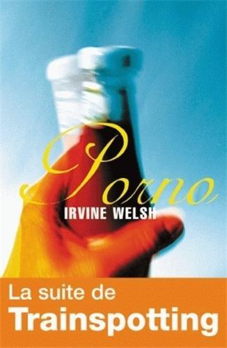 porno: Irvine Welsh