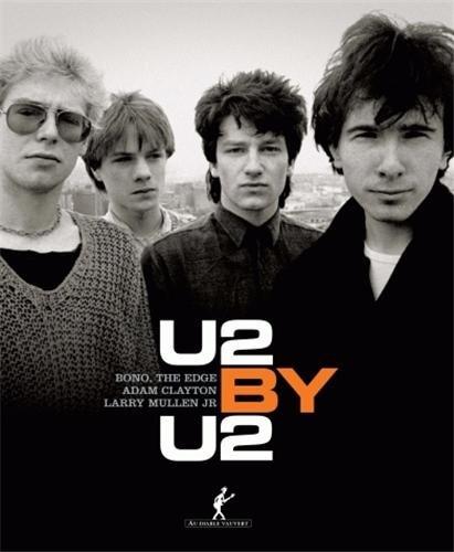 U2 by U2 (French Edition): U2