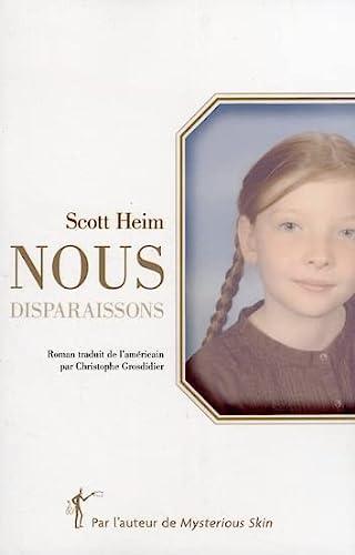 Nous disparaissons (LITT GENERALE) (9782846261784) by Heim, Scott