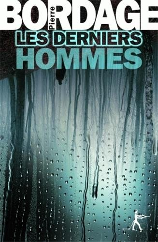 9782846262545: Les Derniers Hommes (French Edition)
