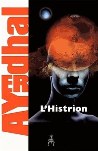 HISTRION (L'): AYERDHAL