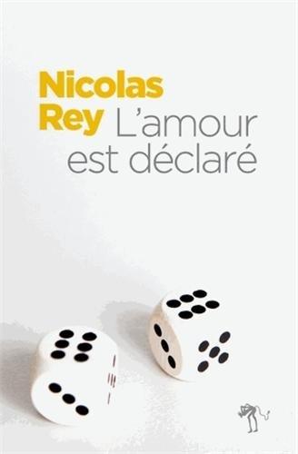 AMOUR EST DÉCLARÉ (L'): REY NICOLAS