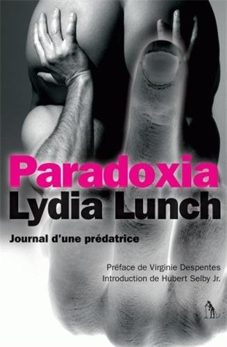 paradoxia (2846263450) by Lydia Lunch